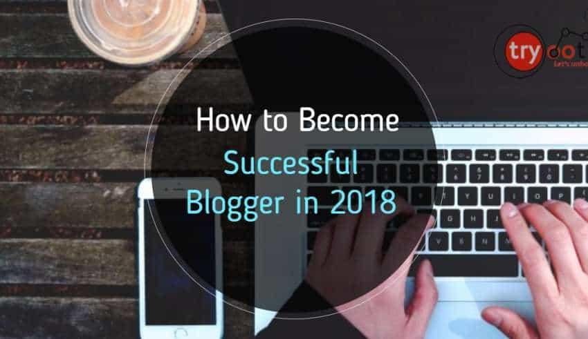 Become Successful Blogger