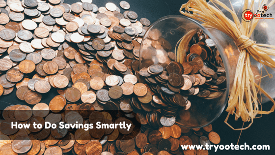 Money Saving Tips How You Can Save Your Money Smartly