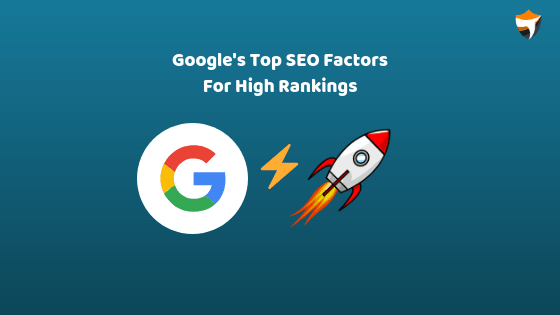Google ranking factors for high rankings