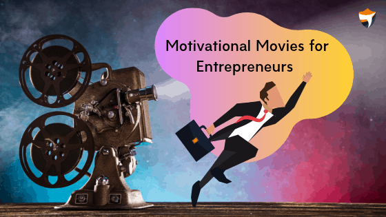 Motivational Movies for Entrepreneurs