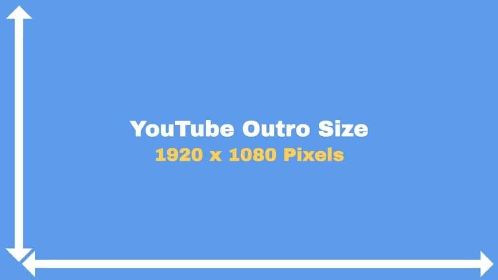 youtube outro size