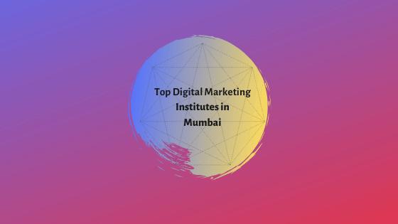 Top Digital Marketing Institutes in Mumbai (1)