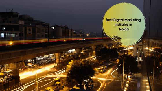 Best Digital marketing institute in Noida