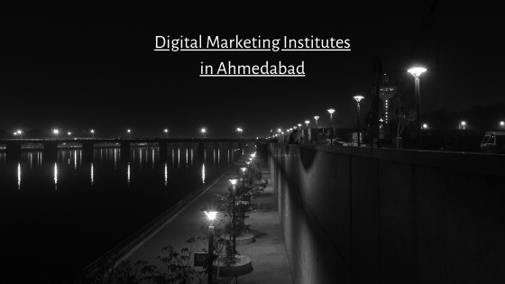 best institute for digital marketing course in ahmedabad