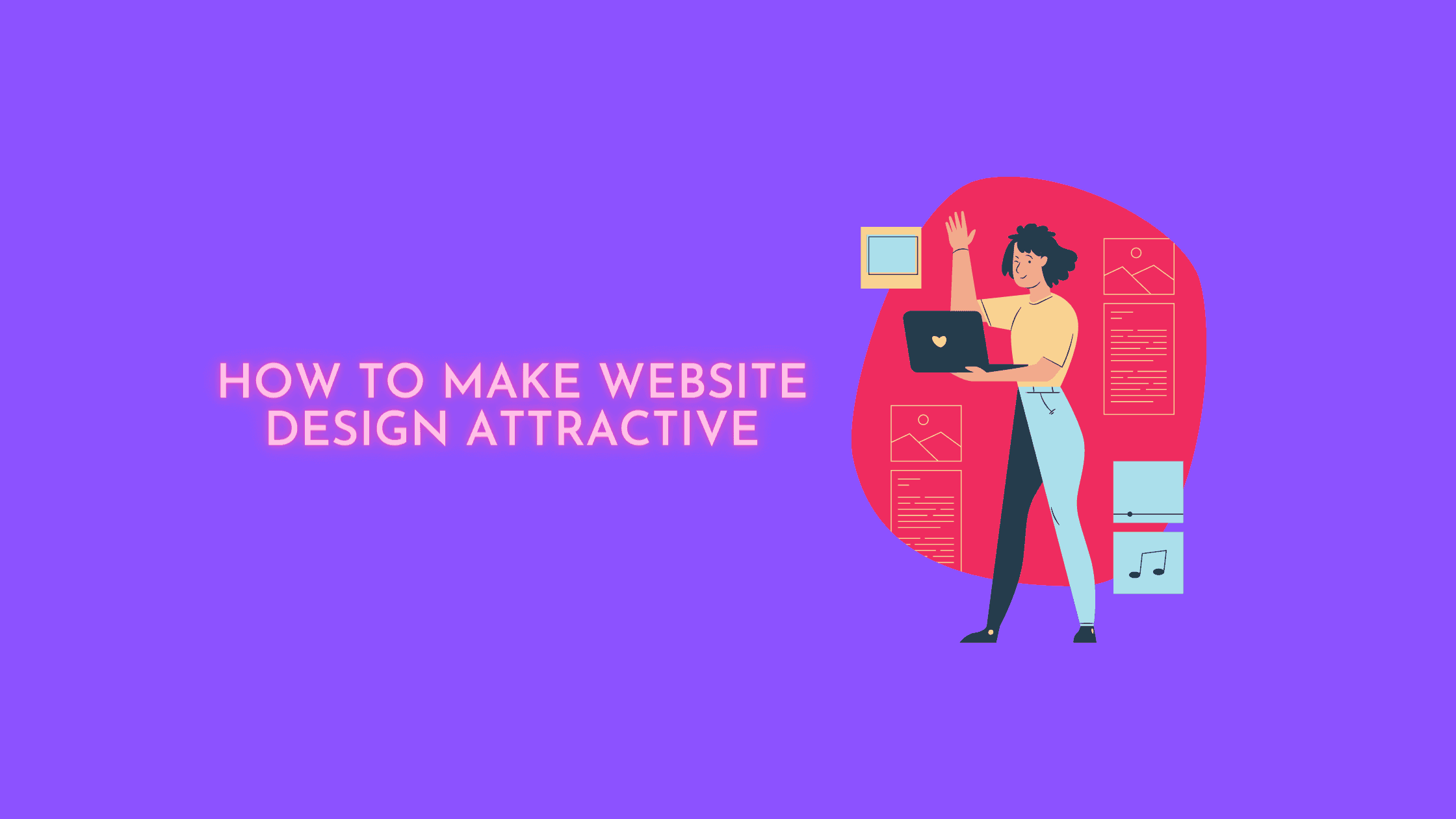 How to make Website design attractive
